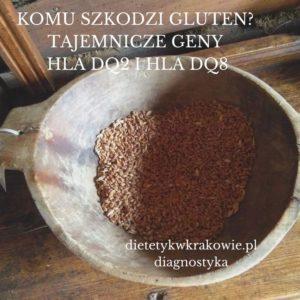 Genetyczna diagnostyka celiakii dietetykwkrakowie.pl